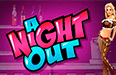 Игровой автомат A Night Out Вулкан